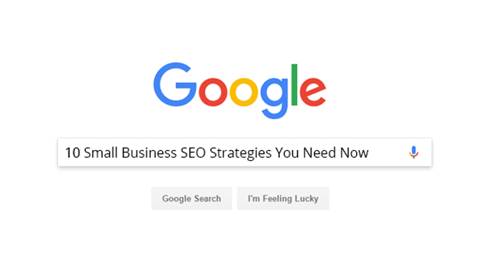 10 Small Business SEO Strategies You Need Now